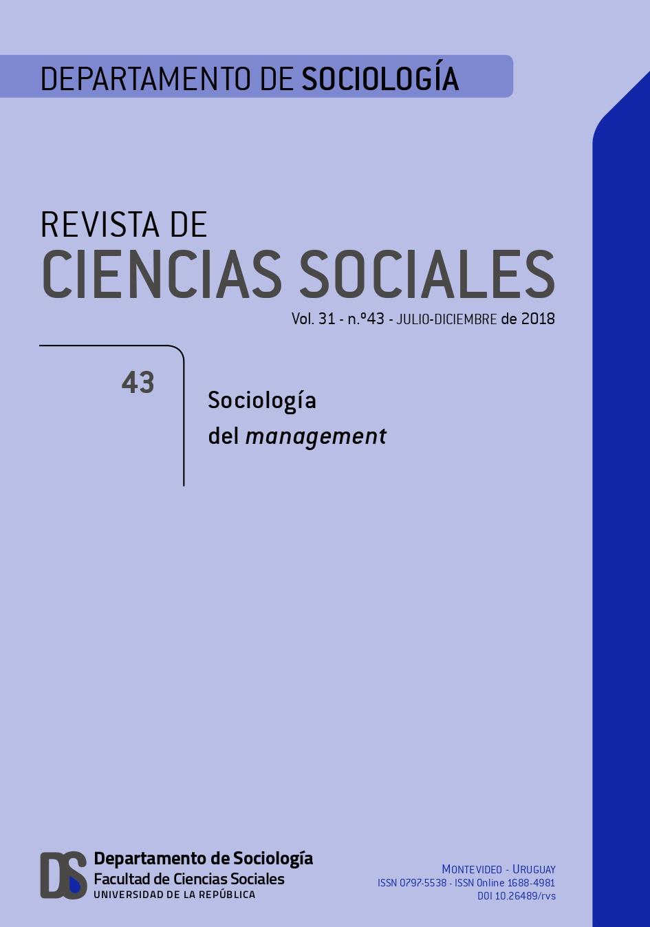 Revista de Ciencias Sociales. Volumen 31. Número 43. Sociología del management.